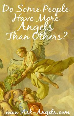 Do some of us really have more angels around us than others?