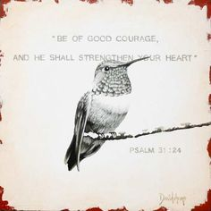 To See Original Works That Are Available For Purchase Inspirational Bible Quotes, Bible Verses Quotes, Bible Scriptures, Faith Prayer, God Prayer, Be Of Good Courage, Arm Art, Soli Deo Gloria, God Jesus