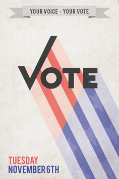 Vote poster for the 2012 election. Ad Design, Branding Design, Logo Design, Graphic Design, Typography Design, Graphic Tees, Political Logos, Political Campaign, Political Advertising