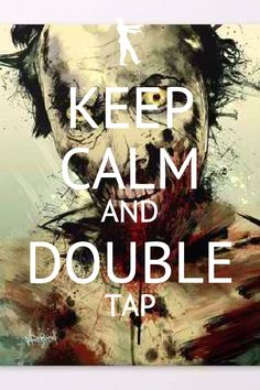 Double Tap!