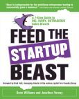Buy Feed the Startup Beast: A Guide to Big, Hairy, Outrageous Sales Growth by Drew Williams, Jonathan Verney and Read this Book on Kobo's Free Apps. Discover Kobo's Vast Collection of Ebooks and Audiobooks Today - Over 4 Million Titles! Fast And Furious, Step Guide, Bestselling Author, Books To Read, Beast, This Book, How To Apply, Big