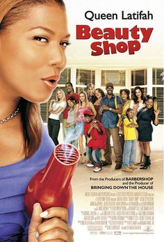Beauty Shop (2005) I watched this movie today. I like it. Queen Latifah is very gorgeous!