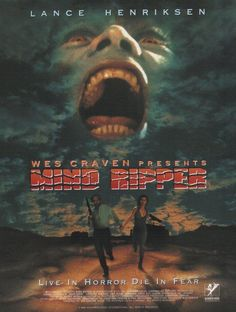 'Live in horror die in fear' Mind Ripper is a 1995 American horror film directed by Joe Gayton from a screenplay by Jonathan Craven and Phil Mittleman. Natasha Gregson Wagner, Sci Fi Horror Movies, Scary Movies, Horror Film, Dramas Online, Movies Online, Wes Craven Movies, Lance Henriksen, Experiment