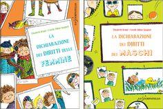 teste fiorite. libri per bambini, spunti e appunti per adulti con l'orecchio acerbo: La dichiarazione dei diritti delle femmine e dei m...