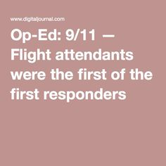Op-Ed: 9/11 — Flight attendants were the first of the first responders
