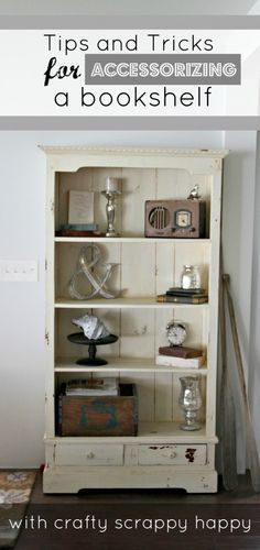 5 TIPS FOR ACCESSORIZE A BOOKSHELF-SIMPLE TIPS AND TRICKS! DIY