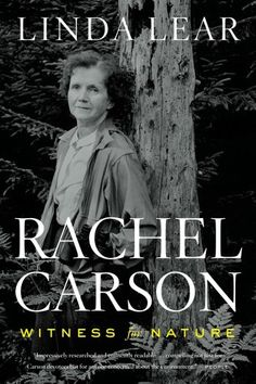 Rachel Carson: Witness for Nature by Linda Lear,http://www.amazon.com/dp/B004KAB8ES/ref=cm_sw_r_pi_dp_64hmtb1ZGD6YAQJR