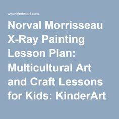 Norval Morrisseau X-Ray Painting Lesson Plan: Multicultural Art and Craft Lessons for Kids: KinderArt Aboriginal Education, Art Education, Aboriginal Art, School Art Projects, Art School, National Aboriginal Day, Jr Art, Art Lessons For Kids, Art Curriculum