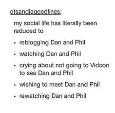 And don't forget: Getting jealous when seeing pictures of people meeting Dan and Phil