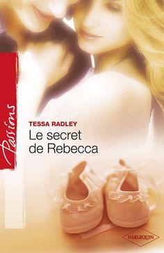 ''Le secret de Rebecca'' - Auteur:  Tessa Radley  http://www.youscribe.com/Product/Index/430999