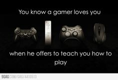 Gamer Love ... unless it is a sports game then I am always on my own.. :/