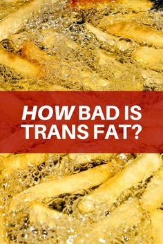 Foods with trans fat increase bad cholesterol, Low Density Lipoprotein (LDL), levels. Processed foods in your pantry may contain trans fats. READ MORE.