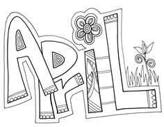 Creative Picture of April Coloring Pages April Coloring Pages Months Of The Year Coloring Pages Classroom Doodles Spring Coloring Pages, Coloring Book Pages, Printable Coloring Pages, Coloring Sheets, Coloring Pages For Kids, Kids Coloring, Doodle Coloring, Mandala Coloring, November Colors
