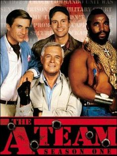 The A Team. Guns and good guys!