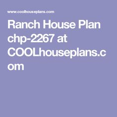 Ranch House Plan chp-2267 at COOLhouseplans.com