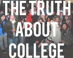 """The Truth About College: Tips from a Graduate. A previous pinner says """"This is a must read for any college student. Seriously, I'm in my senior year of school & have been overwhelmed for awhile & this post gave me hope that my last year can be great! My College, College Years, College Hacks, College Graduation, College Girls, Good Student, Student Life, Life After High School, School Jobs"""