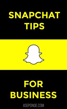 #Snapchat tips for #business