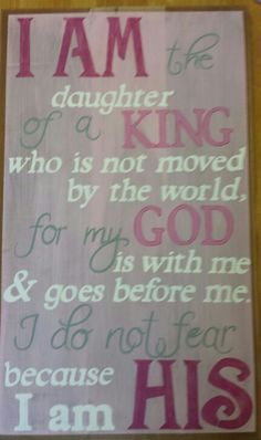 I am the daughter of the king