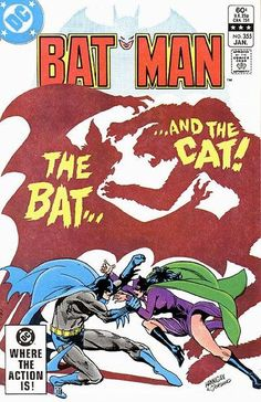 Batman 355 Cover art by Ed Hannigan, January 1983 Batman Et Catwoman, Batman Et Superman, Batman Comic Books, Batman Comics, Comic Book Characters, Comic Book Heroes, Comic Books Art, Comic Art, Dc Comics