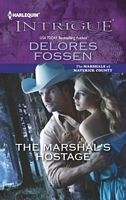 """Read """"The Marshal's Hostage"""" by Delores Fossen available from Rakuten Kobo. Secrets had torn them apart…and reunited them in a way neither had expected She is the last person Dallas Walker ever wa. Book Series, Book 1, This Book, Used Books, My Books, Book Format, Bestselling Author, Audio Books, The Fosters"""
