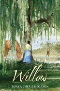 Willow by Tonya Cherie Hegamin [Candlewick Press] - On one side of the Mason-Dixon Line lives fifteen-year-old Willow, her master's favorite servant. She's been taught to read and has learned to write. She believes her master is good to her and fears the rebel slave runaways. On the other side of the line is seventeen-year-old Cato, a black man, free born. It's his personal mission to sneak as many fugitive slaves to freedom as he can.