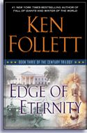 Edge of Eternity (US cover) -- Ordered for delivery September 2014 -- cannot wait!!! #3 in his trilogy.