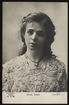 Maude Adams.