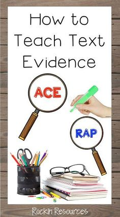 How to Teach Text Evidence- Awesome post to teach students how to cite evidence within text. Prior knowledge, inferring, highlighting, paraphrasing, quoting.