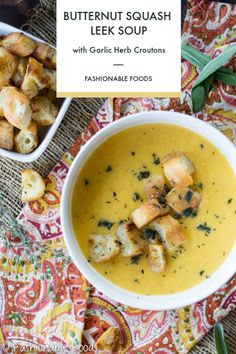 Warm up this fall with this simple butternut squash leek soup. It's freezer friendly, full of flavor, and is taken to the next level with crispy garlic herb croutons. Serve this tasty soup on a chilly fall day or as an elegant starter to your Thanksgiving meal!  #soup #fall #butternutsquash