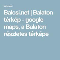balaton térkép google Wprowadzenie   Kościół św. Jakuba | Lébény | podróże Węgry | Pinterest balaton térkép google