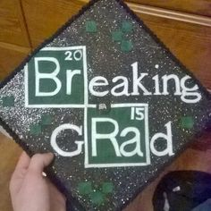 Breaking Bad inspired grad cap
