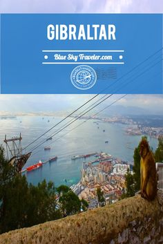 Inspiration to Travel to Gibraltar ~ Explore this British Outpost on the edge of Spain. See the Rock of Gibraltar, military tunnels & the monkeys.