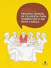 http://viliouvi.blogspot.com.br/2008/12/pequeno-manual-de-filosofia-para.html