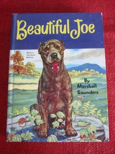 """Beautiful Joe - one of my favorite book (oral book report in 7th grade!) Beautiful Joe was a real dog from Meaford, Ontario, that had been terribly abused. Margaret Saunders heard his story from her sister-in-law, whose father had saved the dog. Saunders wrote the story of his life (published in 1892) which was, like Black Beauty, written in first person - in first page Joe observes, """"I have seen my mistress laughing and crying over a little book that she says is a story of a horse's life""""."""