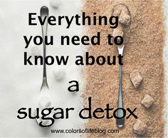 Good article with all the details about a sugar detox.