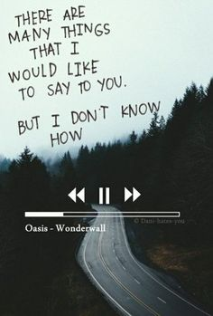 Imagem de oasis, wonderwall, and Lyrics Song Lyric Quotes, Music Quotes, Life Quotes, Coldplay Lyrics, Music Lyrics Art, Wonderwall Oasis, Some Words, Music Is Life, Beautiful Words