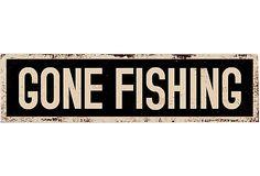 Gone Fishing Wood Sign on OneKingsLane.com