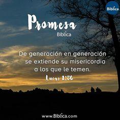 De generación a generación, la misericordia de Dios se extiende a los que le temen. #PromesaBiblica
