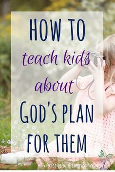 to teach kids about God's plan for them One great resource to help kids understand how God works in their lives.One great resource to help kids understand how God works in their lives. Lessons For Kids, Bible Lessons, Object Lessons, How To Teach Kids, Help Kids, 3 Kids, Raising Godly Children, Raising Kids, Children Ministry