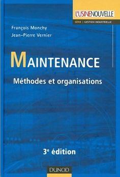 Télécharger Gratuitement Livre : Maintenance Méthodes et Organisation.pdf ~ Cours D'Electromécanique