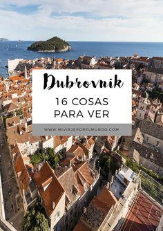 Qué ver en Dubrovnik y alrededores - Viajar a Croacia #itinerarios #ideas #europa #viajes Lonely Planet, Dubrovnik Croatia, Eurotrip, Eastern Europe, World Traveler, Montenegro, Travel Tips, Places To Go, Coast