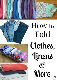 How to fold clothes, linens and more for an organized closet and home. #organization #organized