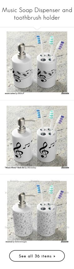 """Music Soap Dispenser and toothbrush holder"" by matthew-ramel ❤ liked on Polyvore featuring home, bed & bath, bath, bath accessories, gifts for musician, music notes, music note bathroom accessories, black and white bathroom accessories, music sheet and music bathroom accessories"
