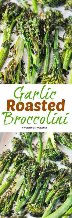 Garlic Roasted Broccolini by Noshing With The Nolands makes for the best side with it's crispy edges and fantastic flavor!