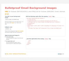 Bulletproof Email Background Images VML for Outlook and HTML/CSS for Outlook Gmail, Hotmail, et al. Html Email Design, Responsive Email, Html Css, Your Image, Background Images, Ads, Picture Backdrops, Wallpaper Backgrounds, Background Pictures