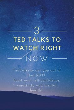 Ted Talks That Will Change Your life! Need to get yourself out of a creative rut? Use these Ted Talks for motivation, inspiration, confidence, mindfulness and career.