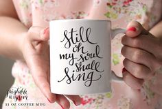 Hey, I found this really awesome Etsy listing at https://www.etsy.com/listing/203778147/coffee-mug-ceramic-mug-quote-mug-still