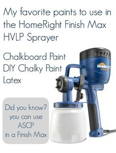 My Repurposed Life-My favorite paints to use in the HomeRight Finish Max, including DIY Chalky Paint, chalkboard paint, and even ASCP