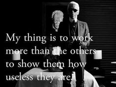 Karl Lagerfeld Quote: My thing is to work more than the others