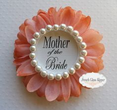 Items similar to Wedding, Bridal Shower Corsage,Mother of The Bride Pin, Coral and Pearl,Bride Badge,wedding gift ,Team Bride,Wedding Party,Bridal Shower on Etsy